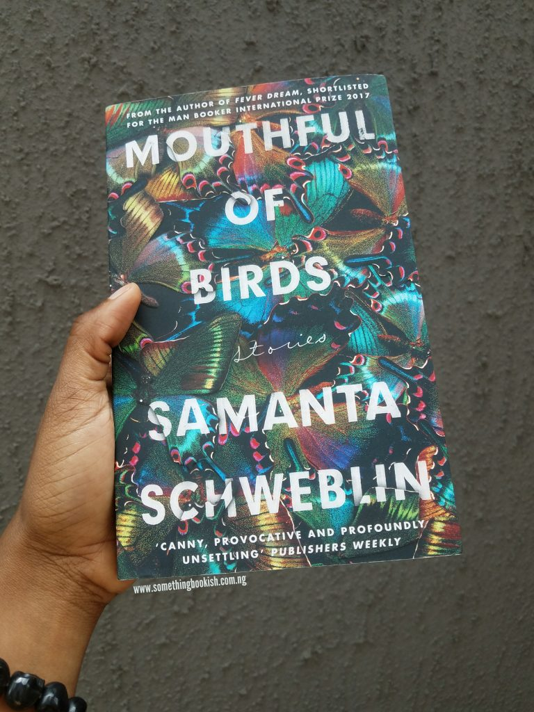 Mouthful of Birds Something Bookish Review