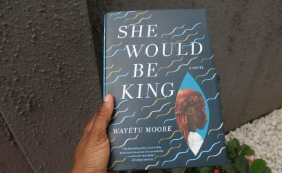 She Would Be King - Wayetu Moore / Something Bookish